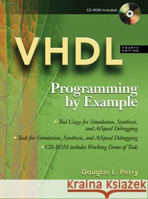 Vhdl: Programming by Example [With CDROM] Douglas Perry 9780071400701