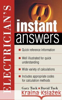 Electrician's Instant Answers David Tuck Gary Tuck 9780071402033