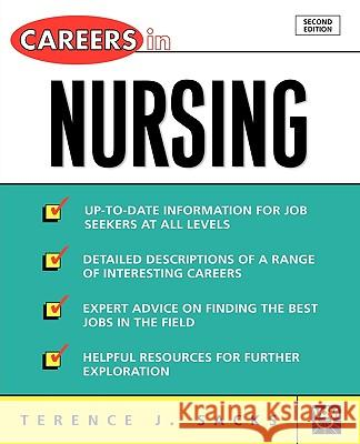 Careers in Nursing Terence J. Sacks Thomas A. Schweich 9780071405805