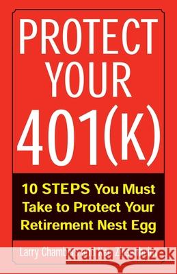 Protect Your 401(k) Larry Chambers Ken Ziesenheim 9780071407120