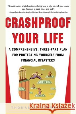 Crashproof Your Life Thomas A. Schweich 9780071409919