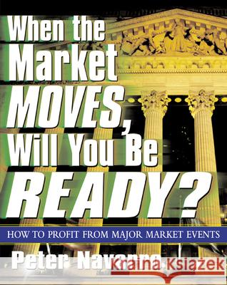 When the Market Moves, Will You Be Ready? Peter Navarro 9780071410670