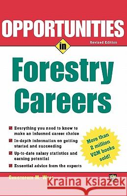 Opportunties in Forestry Careers Christopher Mueller-Wille Christopher M. Wille 9780071411516