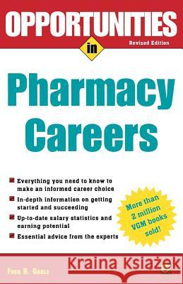 Opportunties in Pharmacy Careers Fred B. Gable 9780071411523