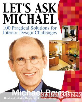 Let's Ask Michael: 100 Practical Solutions for Design Challenges Michael Payne 9780071416276