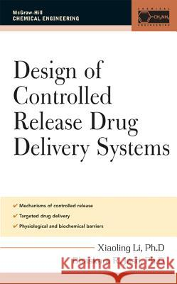 Design of Controlled Release Drug Delivery Systems Xiaoling Li Bhaskara R. Jasti 9780071417594