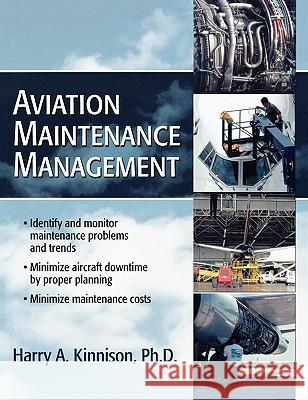 Aviation Maintenance Management Harry A. Kinnison 9780071422512
