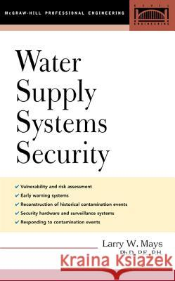 Water Supply Systems Security Larry Mays 9780071425315