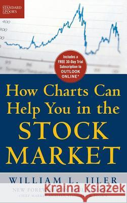 Standard and Poor's Guide to How Charts Can Help You in the Stock Market William L. Jiler 9780071426848