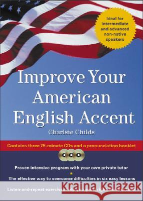 Improve Your American English Accent [With Booklet] - audiobook Charlsie Childs 9780071428095