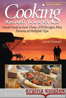 Cooking Aboard Your RV Janet Groene 9780071432399