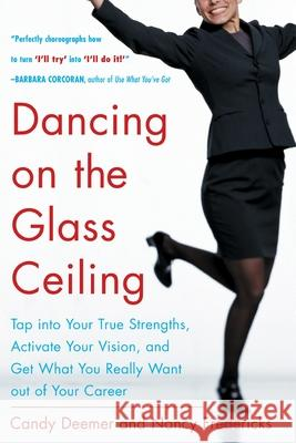 Dancing on the Glass Ceiling Nancy Fredericks Candy Deemer 9780071433723