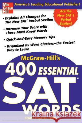 McGraw-Hill's 400 Essential SAT Words Denise Pivarnik-Nova 9780071434942 McGraw-Hill Companies