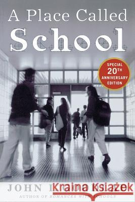 A Place Called School John I. Goodlad 9780071435901 McGraw-Hill Companies