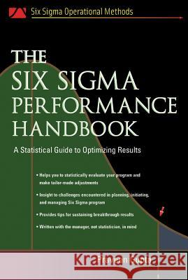 The Six Sigma Performance Handbook Praveen Gupta McGraw-Hill Companies 9780071437646