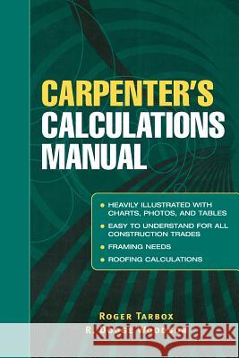 Carpenter's Calculations Manual Roger Tarbox R. Dodge Woodson 9780071437998