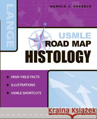 USMLE Road Map Histology Harold J. Sheedlo 9780071440127