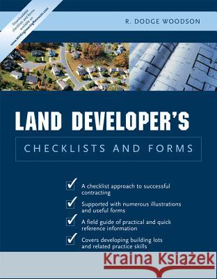 Residential Land Developer's Checklists and Forms R. Dodge Woodson 9780071441735