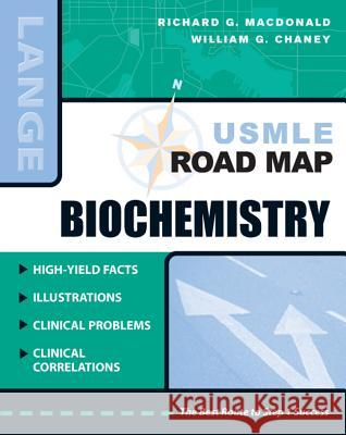 USMLE Road Map Biochemistry Richard G. MacDonald William G. Chaney 9780071442053
