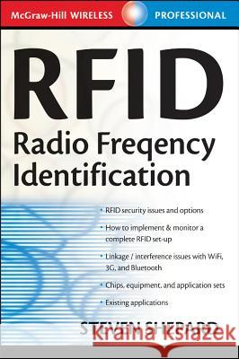 Rfid: Radio Frequency Identification Steven Shepard 9780071442992