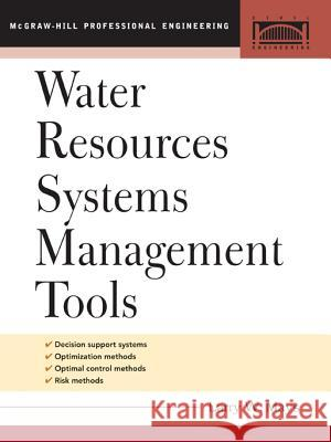 Water Resource Systems Management Tools Larry W. Mays 9780071443814
