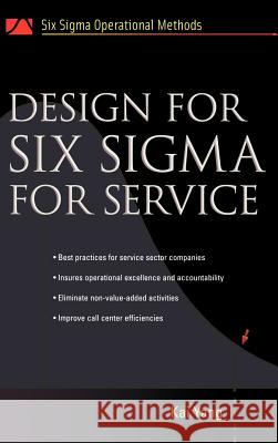 Design for Six SIGMA for Service Kai Yang 9780071445559