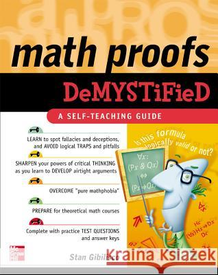 Math Proofs Demystified Stan Gibilisco 9780071445764