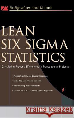 Lean Six Sigma Statistics Alastair Muir 9780071445856