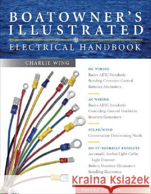 Boatowner's Illustrated Electrical Handbook Charlie Wing 9780071446440