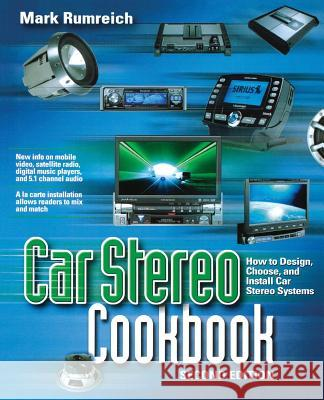 Car Stereo Cookbook Mark Rumreich 9780071448475