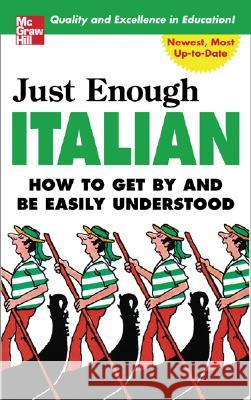 Just Enough Italian D. L. Ellis 9780071451406