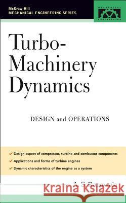Turbo-Machinery Dynamics: Design and Operations Abdulla S. Rangwala A. S. Rangwala 9780071453691
