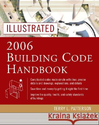 Illustrated 2006 Building Codes Handbook Terry Patterson Terry L. Patterson 9780071457996
