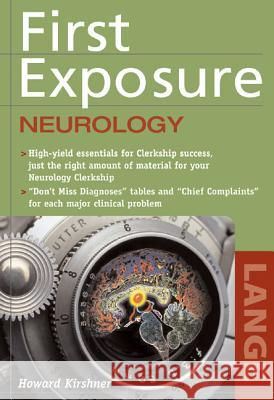 First Exposure to Neurology Howard S. Kirshner 9780071458191