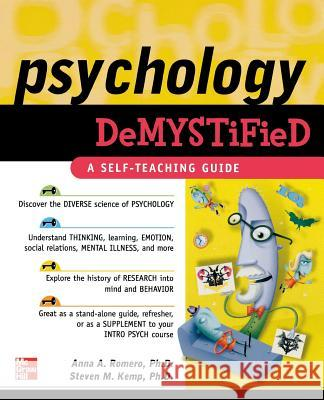 Psychology Demystified Anna Romero Steven M. Kemp 9780071460309