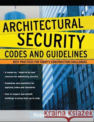 Architectural Security Codes and Guidelines Robert C. Wible 9780071460750