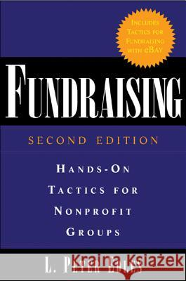 Fundraising: Hands-On Tactics for Nonprofit Groups L. Peter Edles 9780071461436
