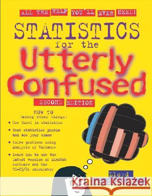 Statistics for the Utterly Confused Lloyd R. Jaisingh 9780071461931
