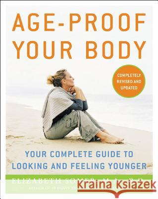 Age-Proof Your Body Elizabeth Somer 9780071462648