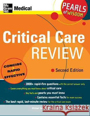 Critical Care Review: Pearls of Wisdom, Second Edition Michael Zevitz Scott H. Plantz Richard Lenhardt 9780071464246