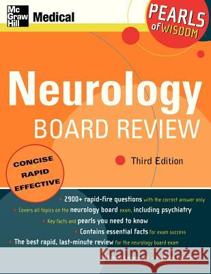 Neurology Board Review: Pearls of Wisdom, Third Edition Michael Labanowski Nicholas Lorenzo 9780071464352