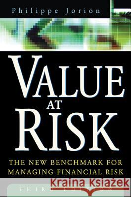 Value at Risk, 3rd Ed.: The New Benchmark for Managing Financial Risk Philippe Jorion 9780071464956 McGraw-Hill Companies