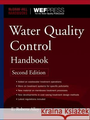 Water Quality Control Handbook E. Roberts Alley 9780071467605