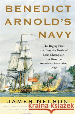 Benedict Arnold's Navy James Nelson 9780071468060