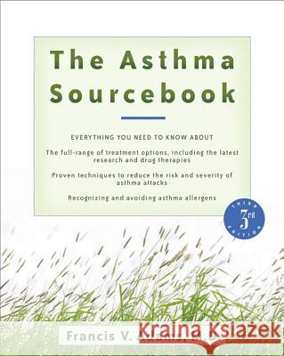 The Asthma Sourcebook Francis V. Adams 9780071476522
