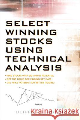 Select Winning Stocks Using Technical Analysis Clifford Pistolese 9780071478144