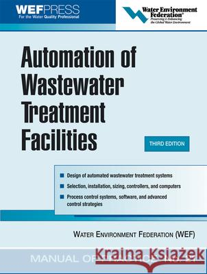Automation of Wastewater Treatment Facilities WEF Press 9780071479370