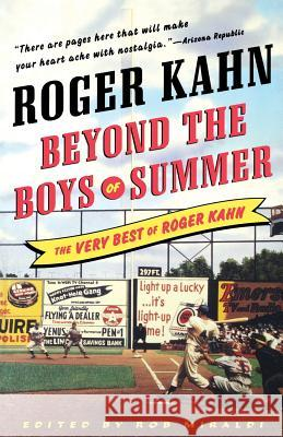 Beyond the Boys of Summer: The Very Best of Roger Kahn Roger Kahn 9780071481199