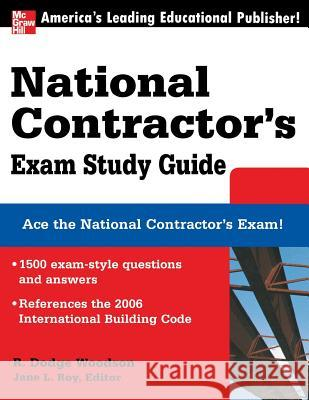 National Contractor's Exam Study Guide R. Dodge Woodson Jane L. Roy 9780071489072
