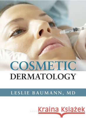 Cosmetic Dermatology: Principles and Practice, Second Edition Leslie S. Baumann 9780071490627